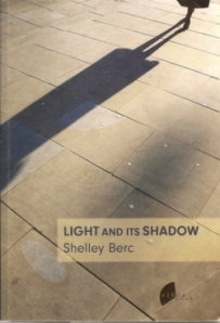 Lights and Its Shadows By Shelly Berc